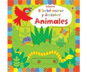 El bebé mueve y descubre: animales